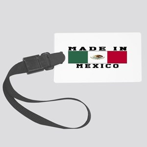 Mexico Made In Large Luggage Tag