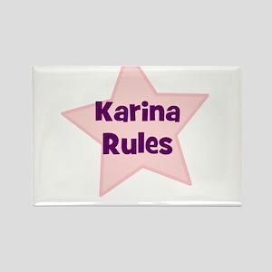 Karina Rules Rectangle Magnet