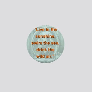 Live In The Sunshine - RW Emerson Mini Button