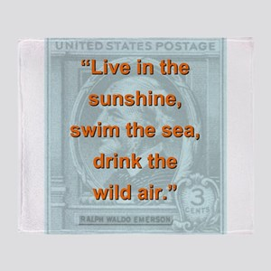 Live In The Sunshine - RW Emerson Throw Blanket