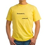 Document it.. move on Yellow T-Shirt