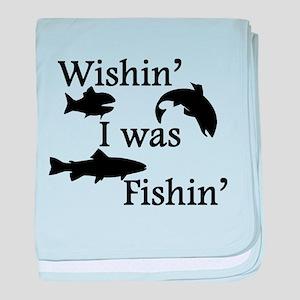 Wishin I Was Fishin baby blanket