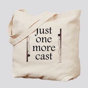 Just One More Cast Tote Bag