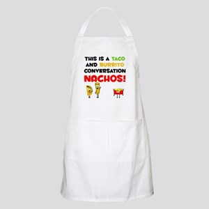 Taco and Burrito Conversation, nachos Apron