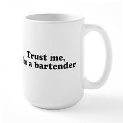 Trust Me I'm a Bartender Large Mug