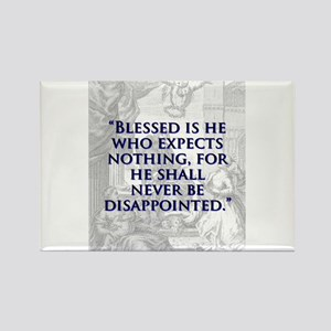 Blessed Is He Who Expects Nothing - J Swift Magnet