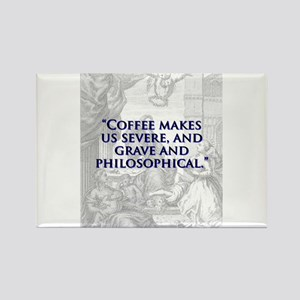 Coffee Makes Us Severe - J Swift Magnets