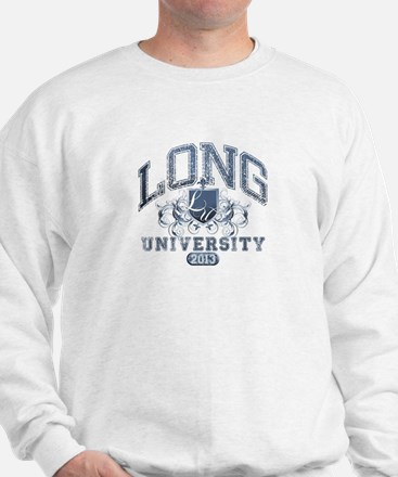 Long Last Name UNiversity Class of 2013 Sweatshirt