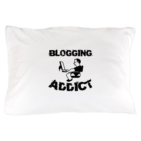 Blogging Addict Pillow Case
