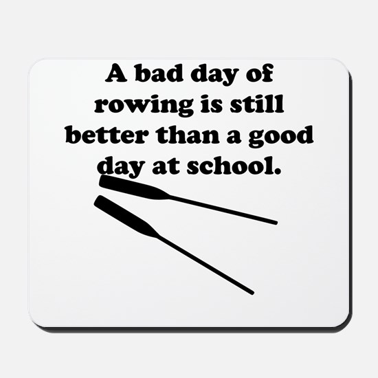 A Bad Day Of Rowing Mousepad
