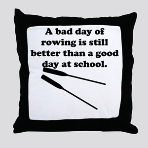 A Bad Day Of Rowing Throw Pillow