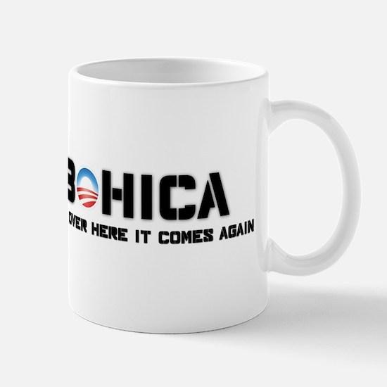 BOHICA - Obama has been reelected Mug