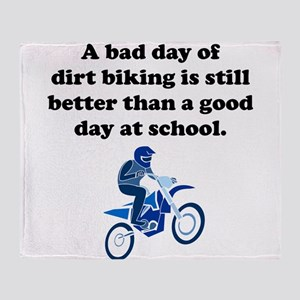A Bad Day Of Dirt Biking Throw Blanket