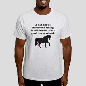 A Bad Day Of Horseback Riding T-Shirt