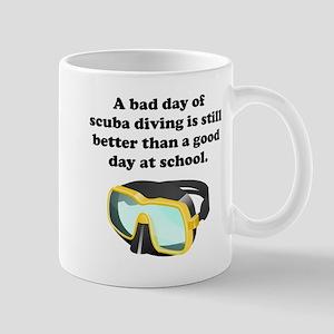 A Bad Day Of Scuba Diving Mug