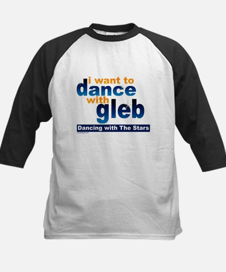 I Want to Dance with Gleb Kids Baseball Jersey