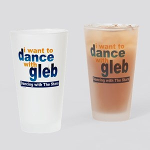 I Want to Dance with Gleb Drinking Glass