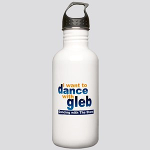 I Want to Dance with Gleb Stainless Water Bottle 1