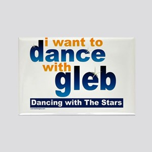 I Want to Dance with Gleb Rectangle Magnet
