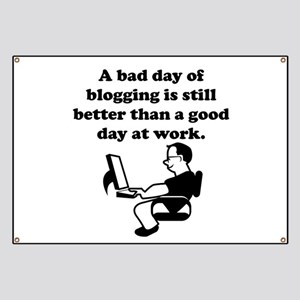 A Bad Day Of Blogging Banner