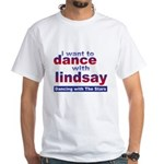 I Want to Dance with Lindsay White T-Shirt