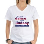 I Want to Dance with Lindsay Women's V-Neck T-Shir