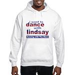 I Want to Dance with Lindsay Hooded Sweatshirt