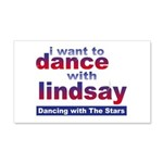 I Want to Dance with Lindsay 20x12 Wall Decal