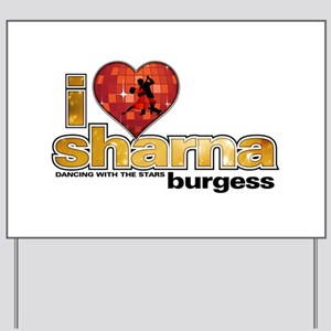 I Heart Sharna Burgess Yard Sign