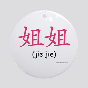 Jie Jie (Chinese Char. Pink) Ornament (Round)