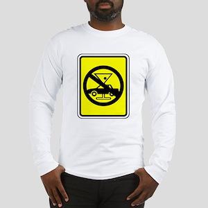 Don't Drink & Drive Long Sleeve T-Shirt