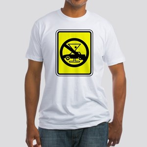 Don't Drink & Drive Fitted T-Shirt