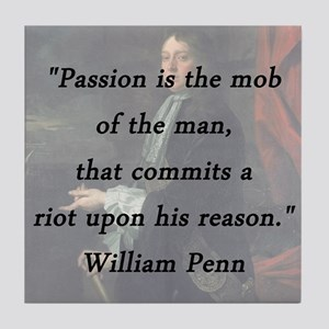 Penn - Passion Is the Mob Tile Coaster