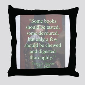 Some Books Should Be Tasted - Bacon Throw Pillow