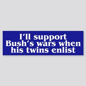 WHEN HIS TWINS ENLIST Bumper Sticker