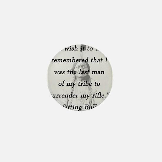 Sitting Bull - Surrender My Rifle Mini Button