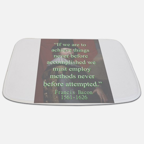 If We Are To Achieve Things - Bacon Bathmat