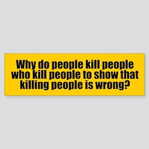 KILLING PEOPLE Bumper Sticker