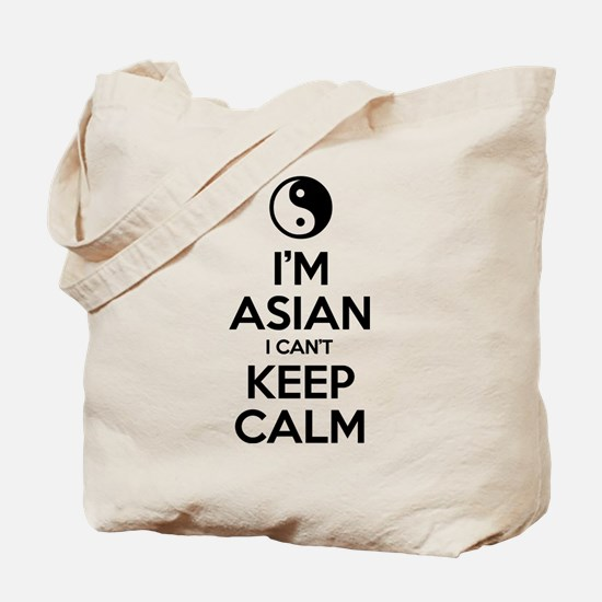 Im Asian I Cant Keep Calm Tote Bag