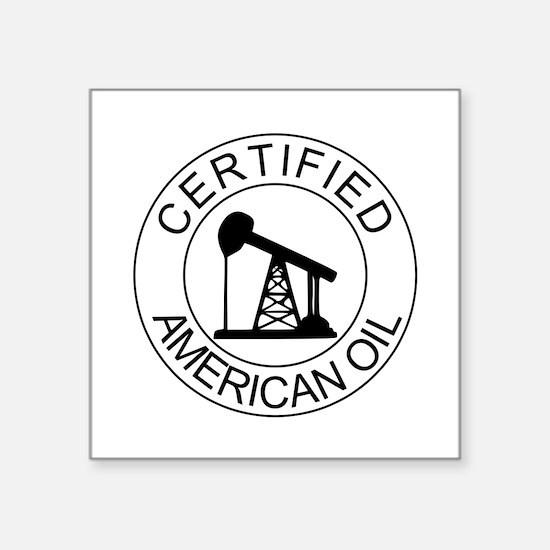 Certified American Oil Sticker
