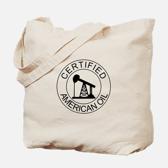 Certified American Oil Tote Bag