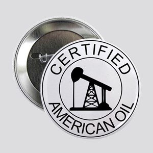 "Certified American Oil 2.25"" Button"