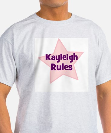 Kayleigh Rules Ash Grey T-Shirt