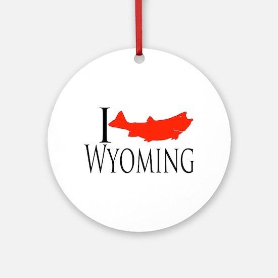 I fish Wyoming Ornament (Round)