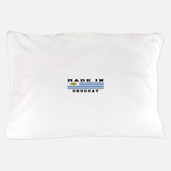 Uruguay Made In Pillow Case