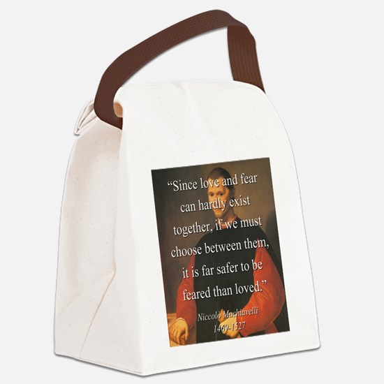 Since Love And Fear - Machiavelli Canvas Lunch Bag