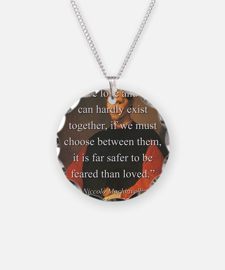 Since Love And Fear - Machiavelli Necklace
