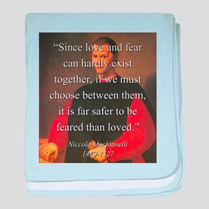 Since Love And Fear - Machiavelli baby blanket