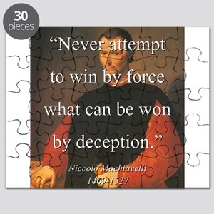 Never Attempt To Win By Force - Machiavelli Puzzle