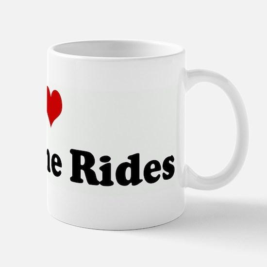 I Love Mustache Rides Mug